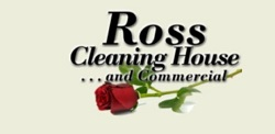 Ross Cleaning House and Commercial